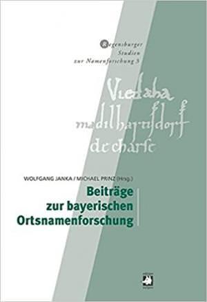 - Beiträge zur bayerischen Ortsnamenforschung