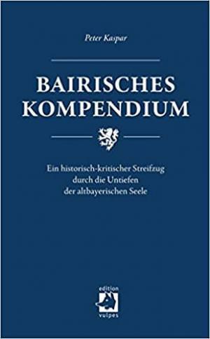 Kaspar Peter - Bairisches Kompendium