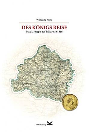 Kunz Wofgang - Des Königs Reise