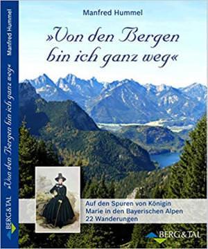 Hummel Manfred - »Von den Bergen bin ich ganz weg«