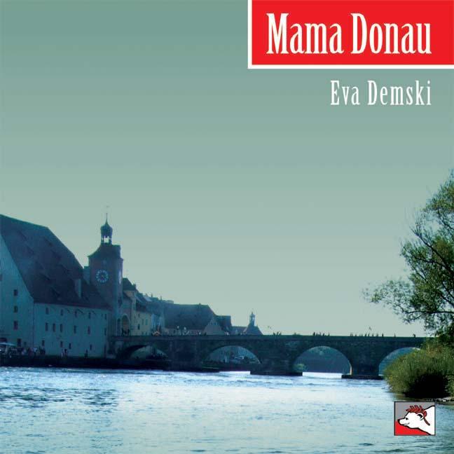 Demski Eva - Mama Donau