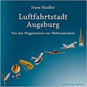 Häußler Franz - Luftfahrtstadt Ausgburg