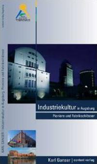 Ganser Karl - Industriekultur in Augsburg