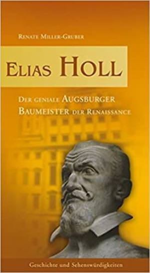 Miller-Gruber Renate - Elias Holl