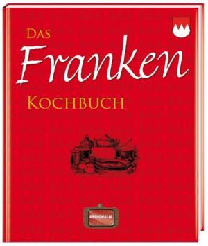 - Das Franken Kochbuch