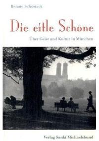 Schostack Renate  - Die eitle Schöne: