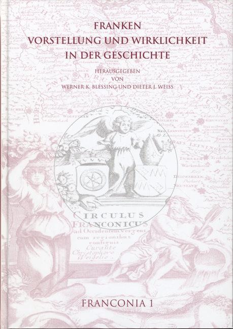 Blessing Werner K., Weiss Dieter J. - Franken