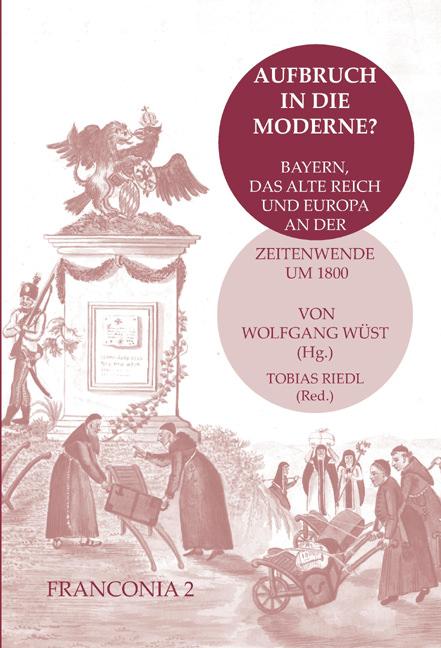 Wüst Wolfgang, Riedl Tobias - Aufbruch in die Moderne?