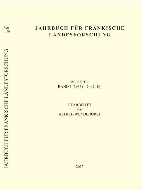 Wendehorst Alfred - Jahrbuch für fränkische Landesforschung