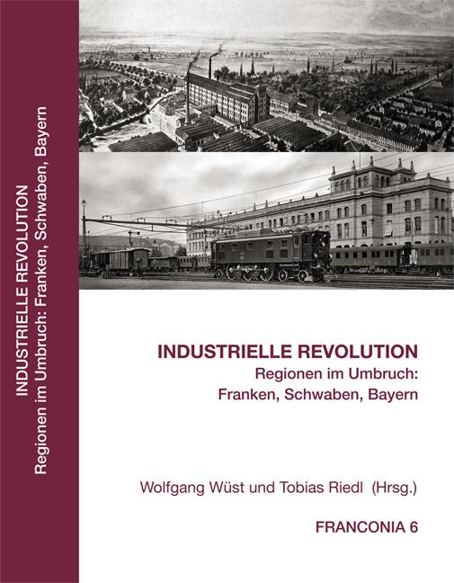 Wüst Wolfgang, Riedl Tobias, Prechsl Magdalena - Industrielle Revolution