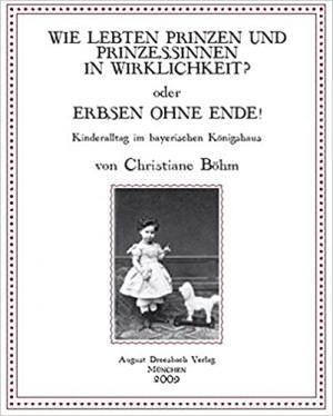 Böhm Christiane - Wie lebten Prinzen und Prinzessinnen in Wirklichkeit?