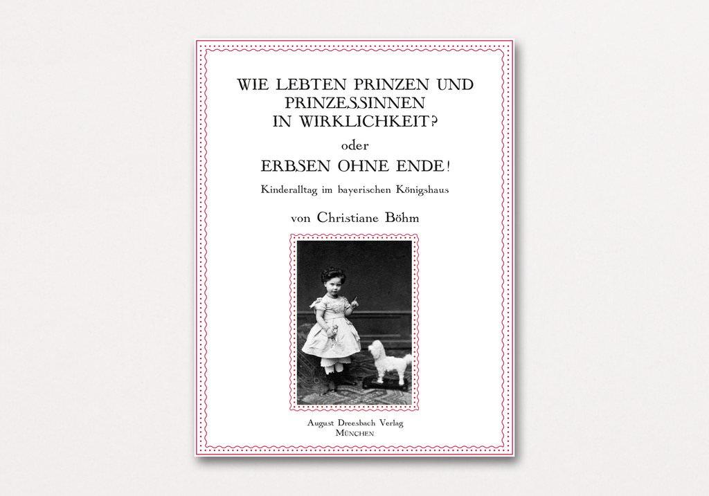 Christiane Böhm - Wie lebten Prinzen und Prinzessinnen in Wirklichkeit?
