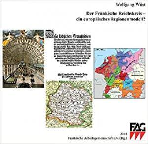 Wüst Wolfgang - Der Fränkische Reichskreis