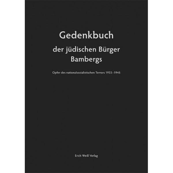 Beisbart, Ortwin / Deusel, Antje Y - Gedenkbuch der jüdischen Bürger Bambergs