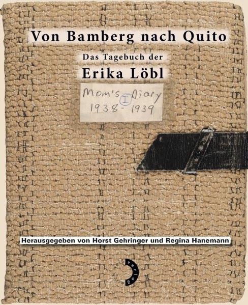 Gehringer, Horst / Hanemann, Regina - Von Bamberg nach Quito