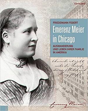 Fegert Friedemann - Emerenz Meier in Chicago