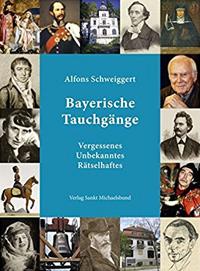 Schweiggert Alfons - Bayerische Tauchgänge