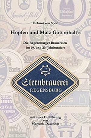 Sperl  Helmut von - Hopfen und Malz, Gott erhalt´s