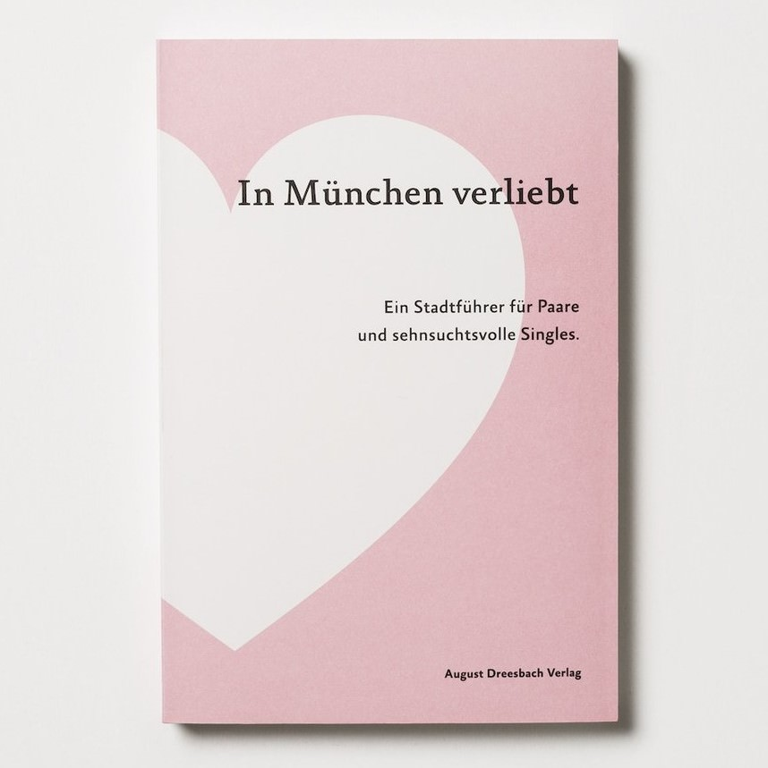 Anne Dreesbach, Florian Greßhake, Nadja Hollstein, Jasmin Jonietz, Sarah-Christin König und Stefanie Weiß - In München verliebt