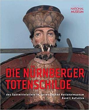 - Die Nürnberger Totenschilde des Spätmittelalters im Germanischen Nationalmuseum