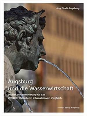 Kluger Martin - Augsburg und die Wasserwirtschaft
