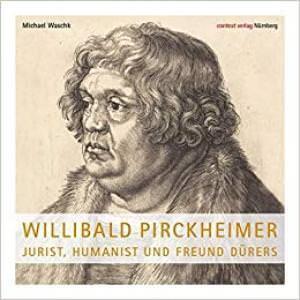 - Willibald Pirckheimer