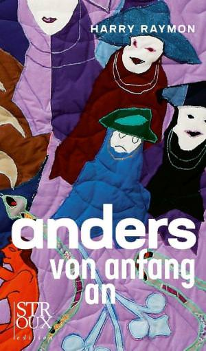 Raymon Harry - anders von anfang an
