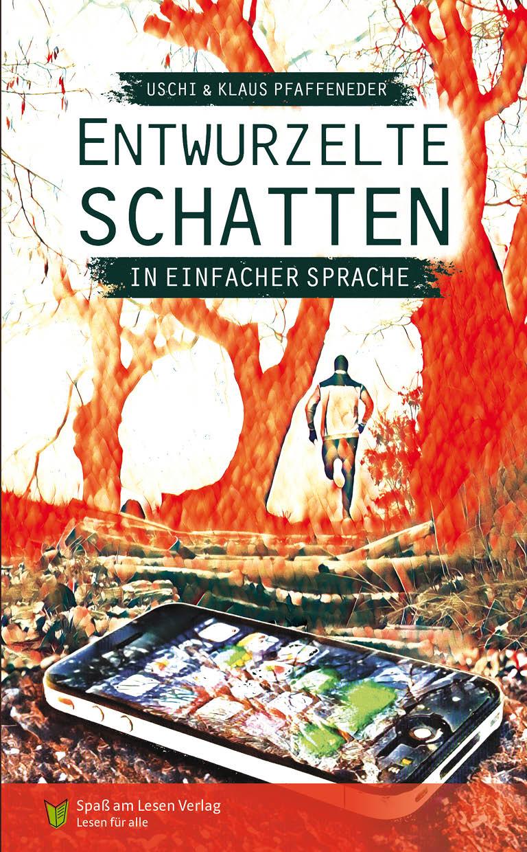 Uschi und Klaus Pfaffeneder - Entwurzelte Schatten