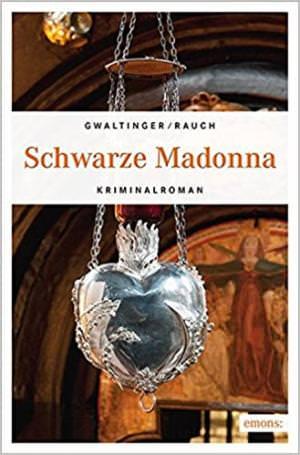 Gwaltinger Xaver Maria, Rauch Josef - Schwarze Madonna