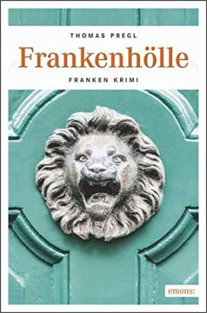 Pregl Thomas - Frankenhölle