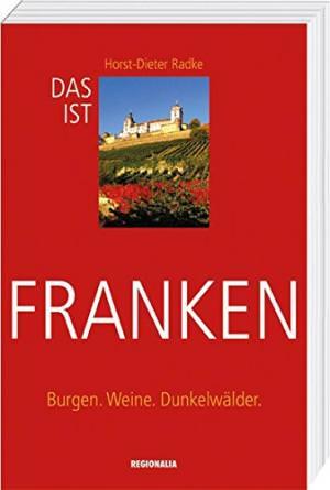 Radke Horst-Dieter - Das ist Franken