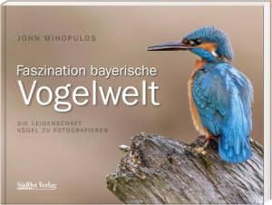Mihopulos John - Faszination Bayerische Vogelwelt