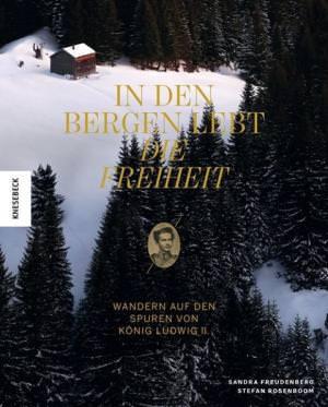 Freudenberg Sandra - In den Bergen lebt die Freiheit