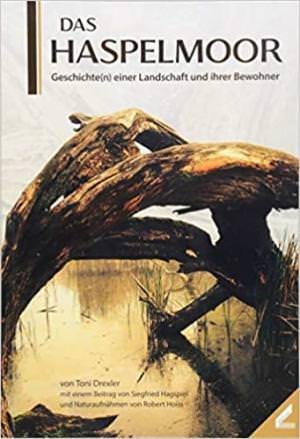 Drexler Toni, Hagspiel Siegfried, Hoiss Robert - Das Haspelmoor