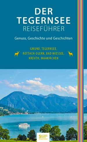 Still Sonja - Der Tegernsee Reiseführer