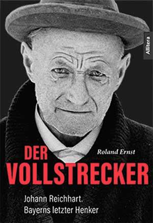 Ernst Roland - Der Vollstrecker