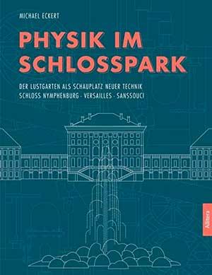 Eckert Michael - Physik im Schlosspark