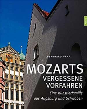 Graf Bernhard - Mozarts vergessene Vorfahren