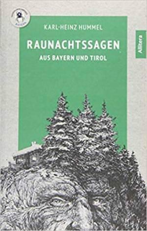 Hummel Karl-Heinz - Raunachtssagen aus Bayern und Tirol