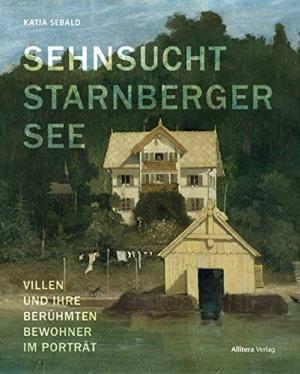 Sebald Katja - Sehnsucht Starnberger See