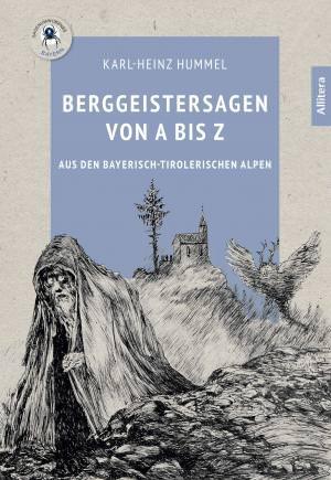 Hummel Karl-Heinz - Berggeistersagen von A bis Z