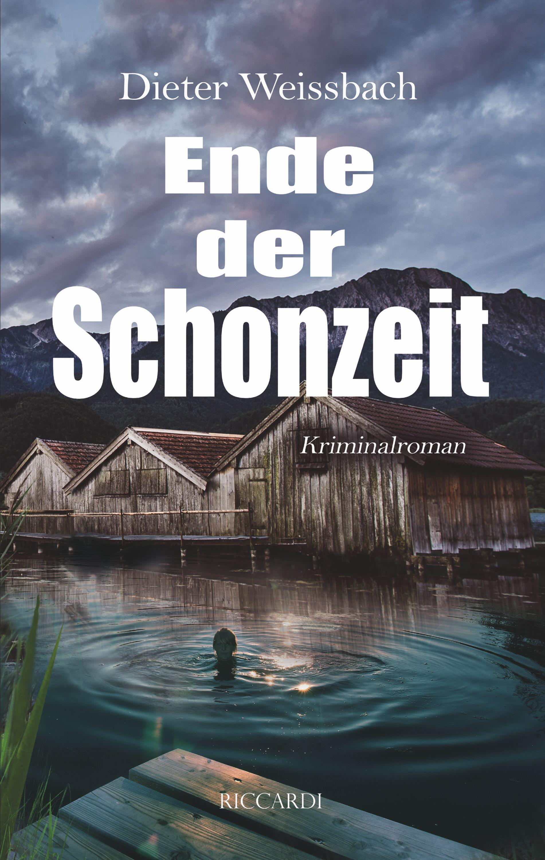 Weißbach Dieter - Ende der Schonzeit