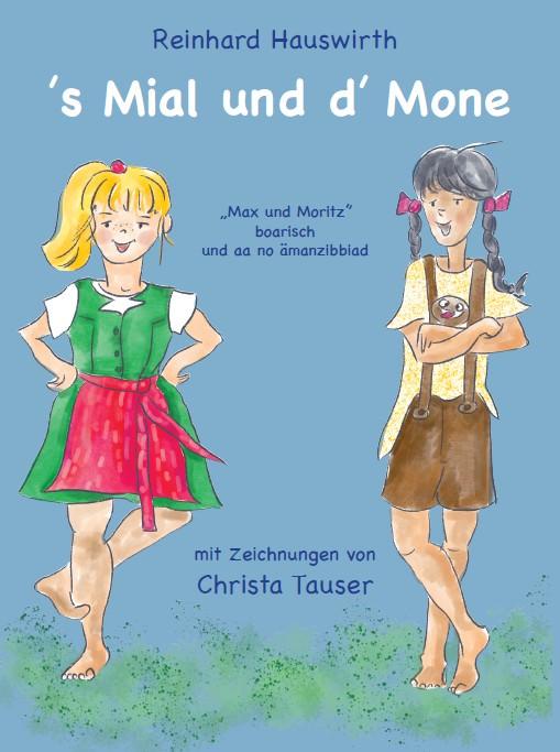 Hauswirth Reinhard - 's Mial und d' Mone