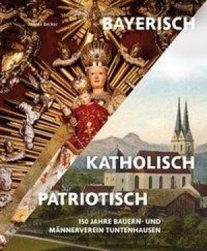 Becker Nikola - Bayerisch - katholisch - patriotisch