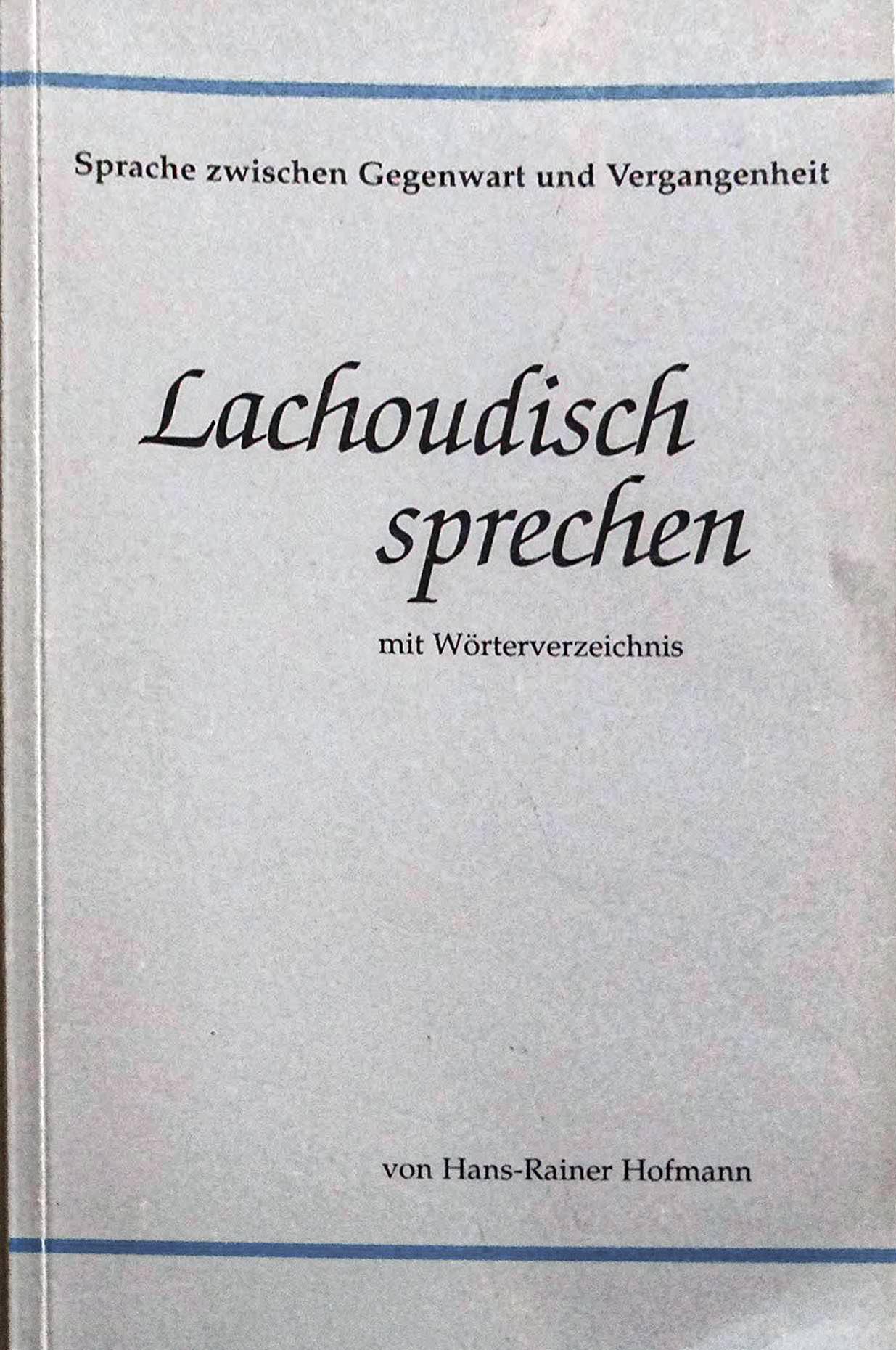 Hofmann Hans-Rainer - Lachoudisch sprechen