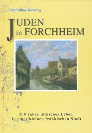 Kießling Rolf Kilian - Juden in Forchheim