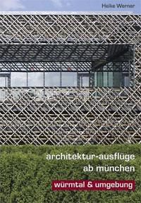 Werner Heike - Architektur-Ausflüge ab München