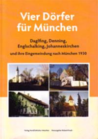 Krack Roland - Vier Dörfer für München