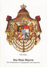 Zuber Elfi - Das Haus der Bayern