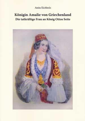 Eichholz Anita - Königin Amalie von Griechenland
